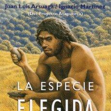 Libros de segunda mano: LA ESPECIE ELEGIDA. Lote 205609417