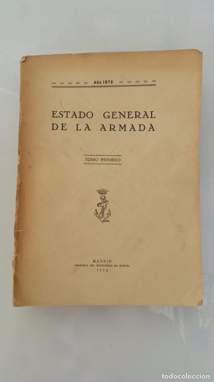 Libros de segunda mano: ESTADO GENERAL DE LA ARMADA - AÑO 1972 - Foto 2 - 77734317