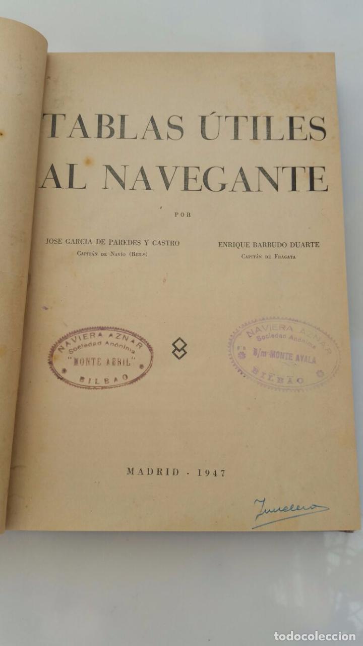 TABLAS UTILES AL NAVEGANTE - 1947 (Libros de Segunda Mano - Ciencias, Manuales y Oficios - Otros)