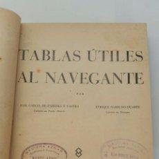 Libros de segunda mano: TABLAS UTILES AL NAVEGANTE - 1947 . Lote 77736861