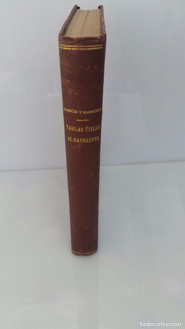 Libros de segunda mano: TABLAS UTILES AL NAVEGANTE - 1947 - Foto 4 - 77736861