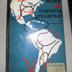 Libros de segunda mano: ATLAS DE HISTORIA UNIVERSAL. J. VICENS VIVES. BARCELONA. 1945. Lote 77744789