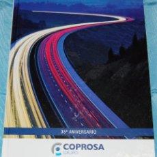 Libros de segunda mano: GRUPO COPROSA 35º ANIVERSARIO 1976-2011.. Lote 77747781