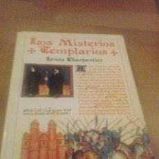 Libros de segunda mano: LOS MISTERIOS TEMPLARIOS. LOUIS CHARPENTIER. Lote 77834773