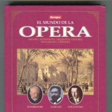 Libros de segunda mano: EL MUNDO DE LA OPERA (AUTORES, INTERPRETES, ORQUESTAS, DISCOGRAFIA..) TIEMPO 1993 SIN CD.. Lote 103985744