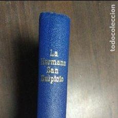 Libros de segunda mano: LA HERMANA SAN SULPICIO 1939 ARMANDO PALACIO VALDÈS. Lote 77884917