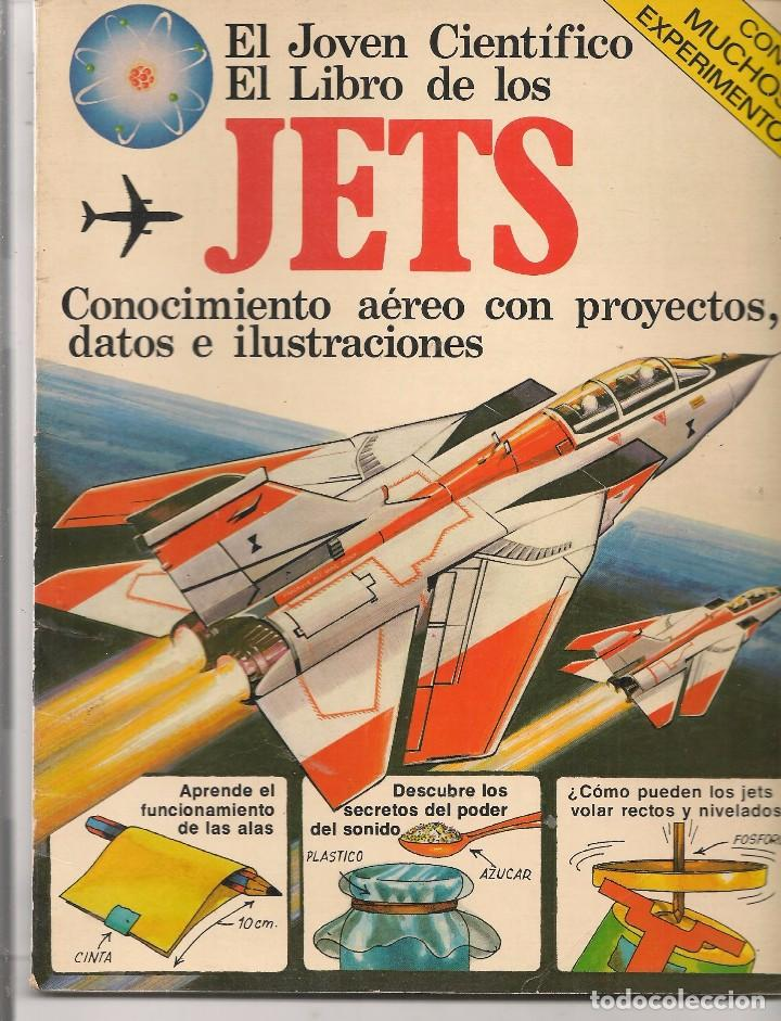 EL JÓVEN CIENTÍFICO. EL LIBRO DE LOS JETS. PLESA / SM. 1979. (P/B74) (Libros de Segunda Mano - Literatura Infantil y Juvenil - Otros)