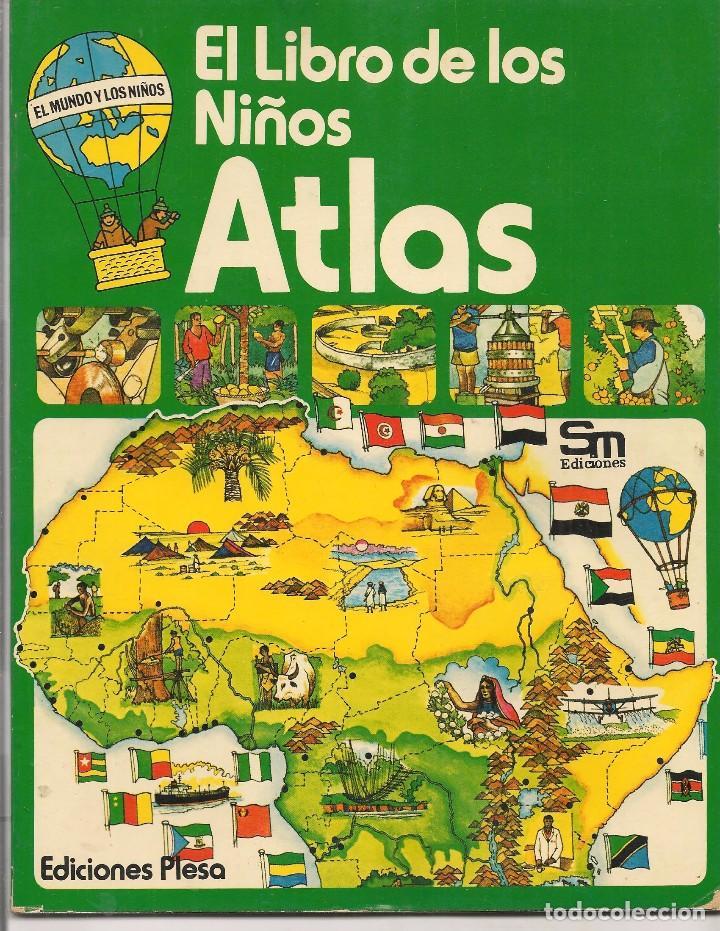 EL LIBRO DE LOS NIÑOS. ATLAS. PLESA / SM. 1976. (P/B74) (Libros de Segunda Mano - Literatura Infantil y Juvenil - Otros)