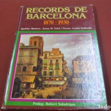 Libros de segunda mano: RECORDS DE BARCELONA 1870-1930 - HGB. Lote 78121265