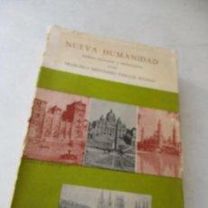 Libros de segunda mano: NUEVA HUMANIDAD ¡ALERTA! REACCIÓN Y ORIENTACIÓN-FRANCISCO BIENVENIDO PASCUAL IGLESIAS-1967-BURGOS. Lote 78140509
