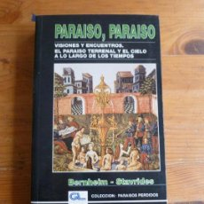 Libros de segunda mano: PARAÍSO, PARAÍSO BERNHEIM, PIERRE-ANTOINE. STAVRIDES, GUY: GRUPO LIBRO 88., 1991 304 PP. Lote 78162033