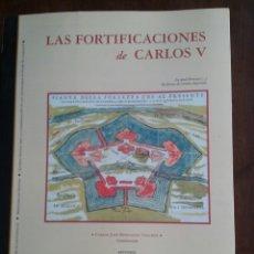 Libros de segunda mano: LAS FORTIFICACIONES DE CARLOS V CARLOS JOSÉ HERNANDO SÁNCHEZ . Lote 78209667