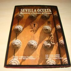 Libros de segunda mano: SEVILLA OCULTA - MONASTERIOS Y CONVENTOS DE CLAUSURA . Lote 78239481