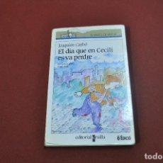 Libros de segunda mano: EL DIA QUE EN CECILI ES VA PERDRE - JOAQUIM CARBÓ - PRIMERS LECTORS - JU4. Lote 78246521