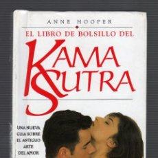 Libros de segunda mano: EL LIBRO DE BOLSILLO DEL KAMA SUTRA POR ANNE HOOPER (6ª REIMPRESIÓN: DICIEMBRE, 2002) - 96 PÁGINAS -. Lote 78261901