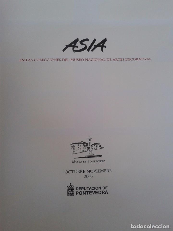 Libros de segunda mano: ASIA EN LAS COLECCIONES DEL MUSEO NACIONAL DE ARTES DECORATIVAS -- DIPUTACION DE PONTEVEDRA - 2005 - - Foto 2 - 99339342