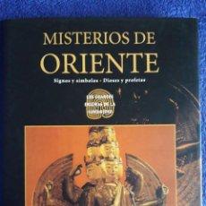 Libros de segunda mano: MISTERIOS DE ORIENTE / SIGNOS Y SÍMBOLOS, DIOSES Y PROFETAS / CÍRCULO DE LECTORES / 2003. Lote 78419085