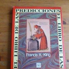 Libros de segunda mano: EL LIBRO DE LAS PREDICCIONES.FRANCISX KING. PLAZA Y JANES. 1990 191PP. Lote 78682005