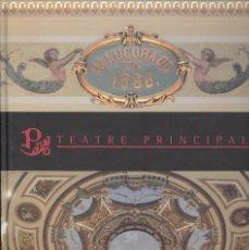 Libros de segunda mano: EL TEATRE PRINCIPAL DE SABADELL. HISTÒRIA . 2006. TAPA DURA . Lote 78780021
