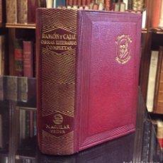 Libros de segunda mano: RAMON Y CAJAL. OBRAS LITERARIAS COMPLETAS.. Lote 78826201