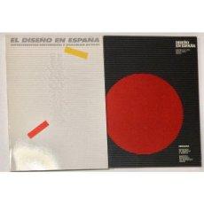 Libros de segunda mano: DISEÑO EN ESPAÑA. 2 VOLÚMENES. Lote 79293997