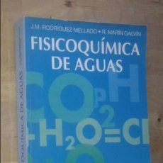 Libros de segunda mano: J.M. RODRÍGUEZ MELLADO, R. MARÍN GAVÍN - FISICOQUÍMICA DE AGUAS - DÍAZ DE SANTOS, 1999. Lote 79139241