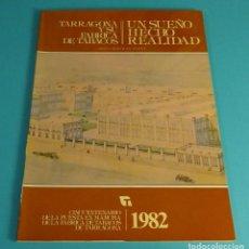 Libros de segunda mano: TARRAGONA Y SU FÁBRICA DE TABACOS. DIEGO BERTRÁN VALLVÉ. Lote 79579461