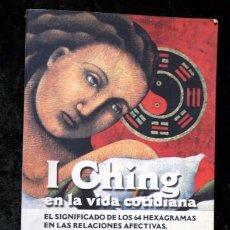 Libros de segunda mano: I CHING EN LA VIDA COTIDIANA - NORA ETHEL RODRIGUEZ - INTEGRAL - ISBN: 9788479013561. Lote 79604725