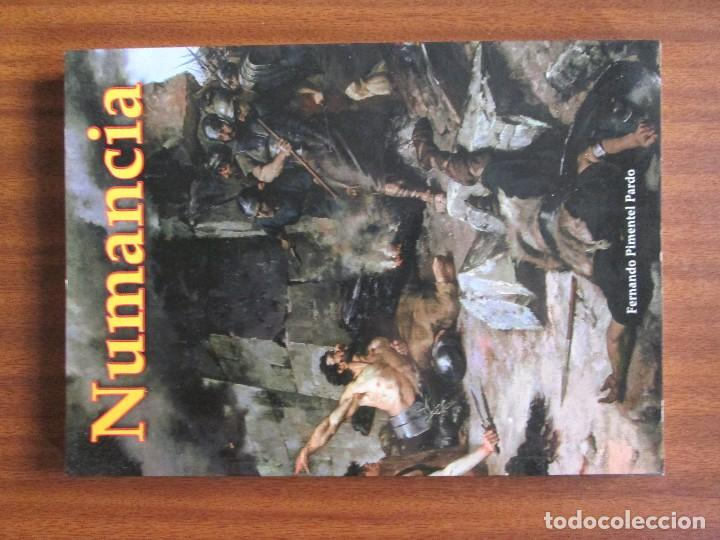 NUMANCIA FERNANDO PIMENTEL PRADO (Libros de Segunda Mano - Historia - Otros)