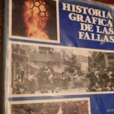 Libros de segunda mano: HISTORIA GRAFICA DE LAS FALLAS,FOTOS:DESFILIS,FINEZAS,PENALBA LUIS VIDAL, TEXTO.V.CORELLA,1983,275 P. Lote 79653365