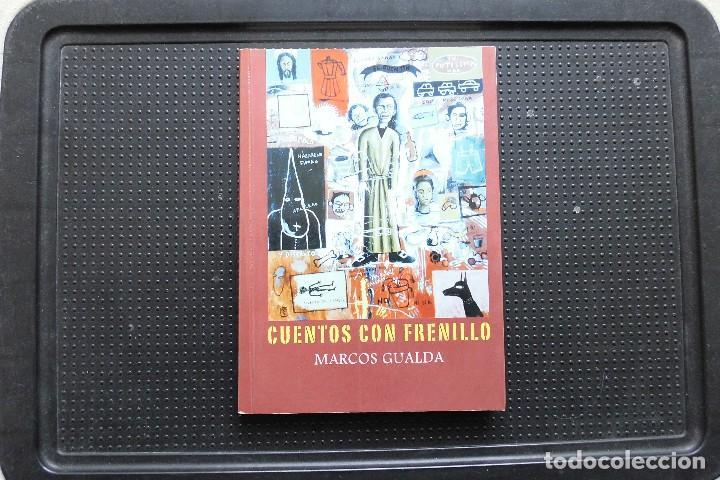 CUENTOS CON FRENILLO. MARCOS GUALDA. LIBRO (Libros de Segunda Mano (posteriores a 1936) - Literatura - Otros)