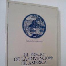 Libros de segunda mano: REYES MATE - FRIEDRICH NIEWÖHNER (EDS.)EL PRECIO DE LA INVENCIÓN DE AMÉRICA.EDITORIAL ANTHROPOS.. Lote 79749569