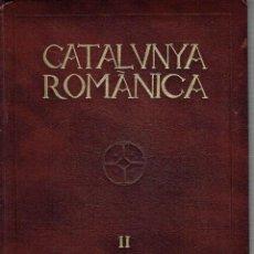 Libros de segunda mano: CATALUNYA ROMÀNICA, VOL. II. OSONA I. JORDI VIGUÉ (DIRECCIÓN).. Lote 79761757