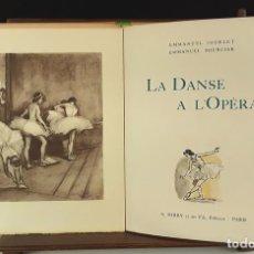 Libros de segunda mano: LA DANSE A L'OPÉRA. EJEMPLAR Nº 598/800. E. JODELET. E. BOURCIER. EDI. A. BARRY. 1945.. Lote 79766705