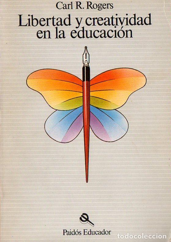 ROGERS : LIBERTAD Y CREATIVIDAD EN EDUCACIÓN (PAIDÓS 1982) (Libros de Segunda Mano - Bellas artes, ocio y coleccionismo - Otros)