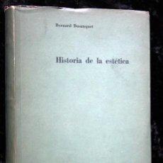 Libros de segunda mano: HISTORIA DE LA ESTETICA - BOSANQUET - ED. NUEVA VISION - 553 PÁGS.. Lote 79859853