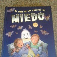 Libros de segunda mano: EL LIBRO DE LOS CUENTOS DE MIEDO -- CIRCULO - 2002 --. Lote 79887297