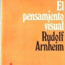 Libros de segunda mano: R. ARNHEIM : EL PENSAMIENTO VISUAL (EUDEBA, 1971). Lote 79891189