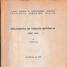 Libros de segunda mano: BIBLIOGRAFÍA DE CIENCIAS HISTÓRICAS. AÑO 1943 (R. PAZ, 1945) SIN USAR. Lote 79939425