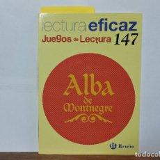 Libros de segunda mano: ALBA DE MONTNEGRE. GRACIA, A.A.; ÁLVAREZ ALBERDI, C.M. ED. BRUÑO. MADRID 2009. . Lote 79958637