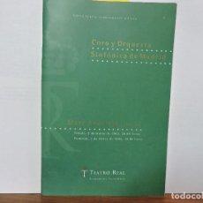 Libros de segunda mano: CORO Y ORQUESTA SINFÓNICA DE MADRID. SOUSTROT, MARC. ED. TEATRO REAL. MADRID 2001-2002. Lote 79962729