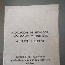 Libros de segunda mano: ASOCIACIÓN DE HIDALGOS, INFANZONES Y NOBLEZAS A FUERO DE ESPAÑA. Lote 79978481