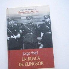 Libros de segunda mano: JORGE VOLPI. EN BUSCA DE KLINGSOR PLANETA LL04. Lote 79988045