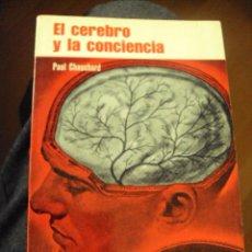 Libros de segunda mano: EL CEREBRO Y LA CONCIENCIA PAUL CHAUCHARD, 1968 EDICIONES MARTINEZ ROCA. Lote 80019345