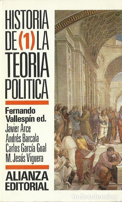 FERNANDO VALLESPÍN (ED.) : HISTORIA DE LA TEORÍA POLÍTICA I. HISTORIA DE LA TEORÍA POLÍTICA. (1995) (Libros de Segunda Mano - Historia - Otros)