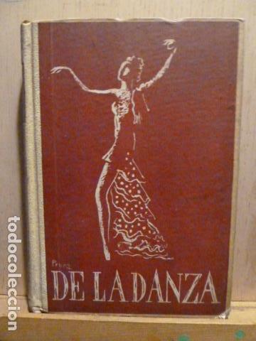 DE LA DANZA -SEBASTIAN GASCH- PEDRO PRUNA-1946- (Libros de Segunda Mano - Bellas artes, ocio y coleccionismo - Otros)