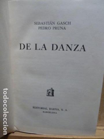 Libros de segunda mano: DE LA DANZA -SEBASTIAN GASCH- PEDRO PRUNA-1946- - Foto 3 - 80115897