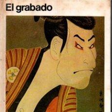 Libros de segunda mano: ANAYA, BALÁN, CASTAGNA : EL GRABADO (CENTRO EDITOR DE AMÉRICA LATINA, 1975) . Lote 80116893