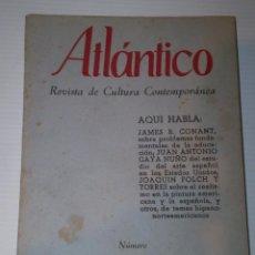 Libros de segunda mano: ATLANTICO RECISTA DE CULTURA CONTEMPORANEA Nº 6 AÑO 1957 - VER FOTOS DETALLES. Lote 80197309