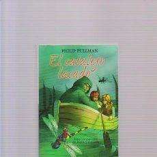 Libros de segunda mano: EL CATALEJO LACADO - 3ª PARTE DE LA MATERIA OSCURA - PHILIP PULLMAN - EDICIONES B 2002. Lote 80206997